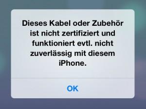 Die Fehlermeldung bei Verwendung eines nicht von Apple zugelassenen Kabels