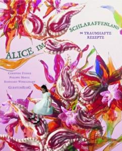 Alice im Schlaraffenland